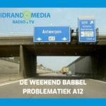 """De Weekendbabbel """"A12 problematiek"""" interview met Luc Bouckaert"""